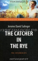 The Catсher in the Rye / Над пропастью во ржи